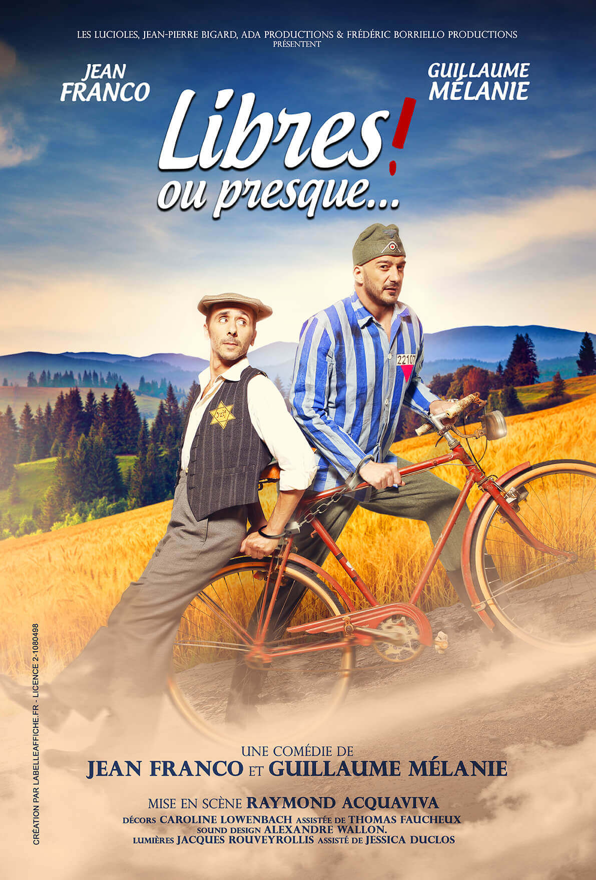 12 Creation par La belle affiche production Les Lucioles Jean Pierre Bigard ADA productions et frederic Borrielo productions avec Jean Franco et Guillaume Melanie